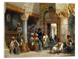 Acrylic glass  Arabic Figures in a Coffee House - Carl Friedrich Heinrich Werner