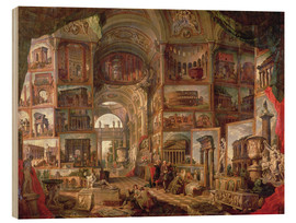 Wood print  Furniture of an imaginary picture gallery - Giovanni Paolo Pannini
