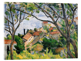 Acrylic print  View of L'Estaque Through the Trees - Paul Cézanne
