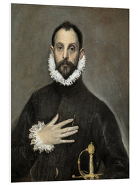 Foam board print  The Caballero with his hand on his heart - Dominikos Theotokopoulos (El Greco)