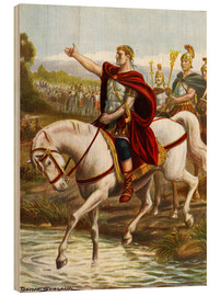 Wood print  Julius Caesar crosses the Rubicon - Tancredi Scarpelli