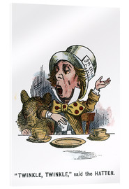 Acrylic print  Twinkle, Twinkle, said the Hatter - John Tenniel
