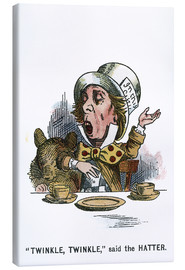 Canvas print  Twinkle, Twinkle, said the Hatter - John Tenniel