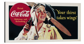 Aluminium print  Coca-Cola, your thirst takes wings