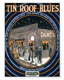 Premium poster  Songsheet: Tin Roof Blues.