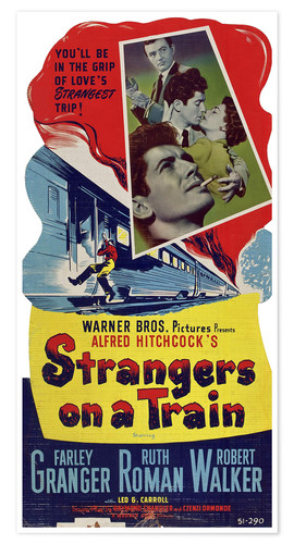 Premium poster STRANGERS ON A TRAIN, clockwise from top right: Robert Walker, Farley Granger, Ruth Roman, Farley Gr