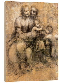 Wood print  The Virgin and Child with Saint Anne - Leonardo da Vinci