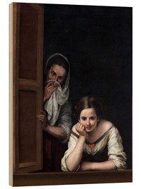 Wood print  Women from Galicia at the window - Bartolome Esteban Murillo