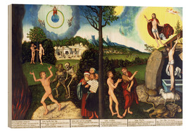 Wood print  Fall and redemption of man - Lucas Cranach d.Ä.