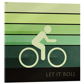 Acrylic glass  Let It Roll - Phil Perkins