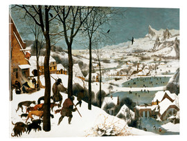 Acrylic glass  Hunters in the snow - Pieter Brueghel d.Ä.