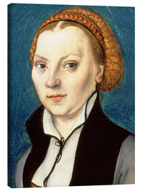 Canvas print  Katharina von Bora, wife of Martin Luther - Lucas Cranach d.Ä.