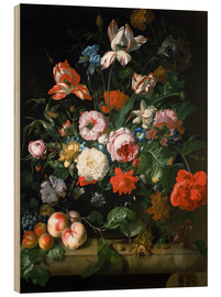 Wood print  Still life with flowers and fruits - Rachel Ruysch