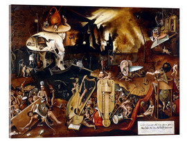 Acrylic glass  The Hell - Hieronymus Bosch