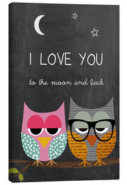 Canvas  Owls -  I love you to the moon and back - GreenNest