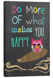 Canvas print  Do more of what makes you happy - GreenNest