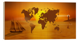 Wood print  Sailing Around The World With World Map - Monika Jüngling