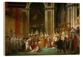 Wood print  The Coronation of Napoleon - Jacques-Louis David