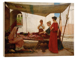 Wood print  A Flower Stall - John William Waterhouse