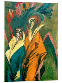 Acrylic print  Two Women in the Street - Ernst Ludwig Kirchner