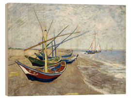 Wood print  Fishing boats on the beach, Saintes-Marie-de-la-Mer - Vincent van Gogh