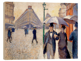 Wood print  Rainy day in Paris - Gustave Caillebotte