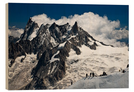 Wood print  Mont Blanc Massif and mountaineer, France - Frauke Scholz