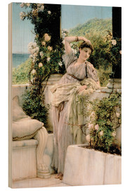 Wood print  Thou Rose of All the Roses - Lawrence Alma-Tadema