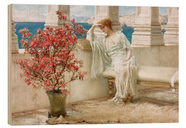 Wood print  Her eyes are with her thoughts and they are far away - Lawrence Alma-Tadema