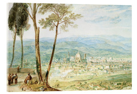 Acrylic print  Florence from the road to Fiesole - Joseph Mallord William Turner
