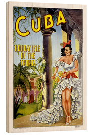 Wood print  Cuba - holiday island - Travel Collection