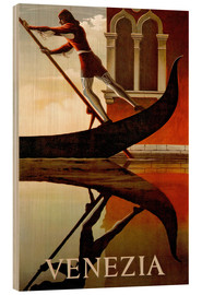 Wood print  Italy - Venice gondolier - Travel Collection