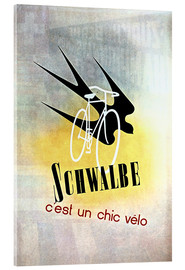 Acrylic print  Bicycles - Schwalbe, cest un chic velo - Advertising Collection