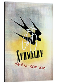 Aluminium print  Bicycles - Schwalbe, cest un chic velo - Advertising Collection