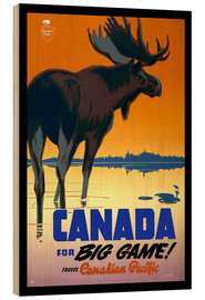 Wood print  Canada - big game - Travel Collection