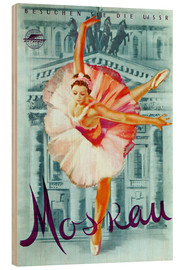 Wood print  Moscow - Russian ballet - Advertising Collection