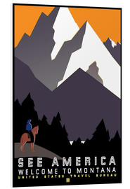 Foam board print  See America - Welcome to Montana - Travel Collection
