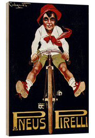 Wood print  Pneus Pirelli - Advertising Collection