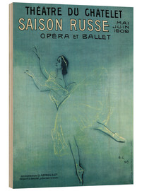 Wood print  Saison Russe - Opera et Ballet - Advertising Collection