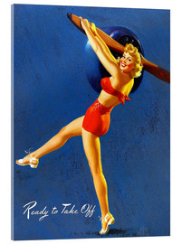 Acrylic print  Pin Up - Ready to Take Off - Al Buell
