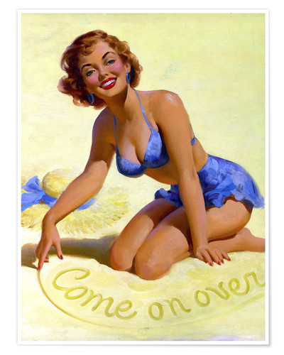 Premium poster Come On Over pinup