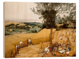 Wood  The seasons: grain harvest - Pieter Brueghel d.Ä.