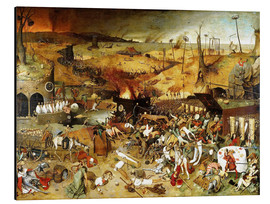 Alu-Dibond  The Triumph of Death - Pieter Brueghel d.Ä.