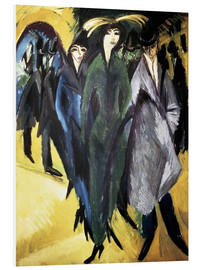 Foam board print  Women in the Street - Ernst Ludwig Kirchner