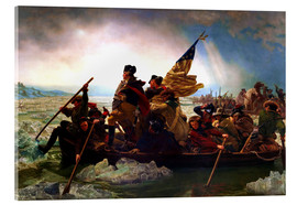 Acrylic print  Washington Crossing the Delaware, 1851 - Emanuel Gottlieb Leutze