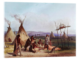 Acrylic glass  Camp of Native Americans - Karl Bodmer