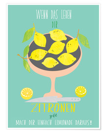 Premium poster If life gives you lemons