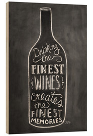 Wood print  Finest Wines - Lily & Val