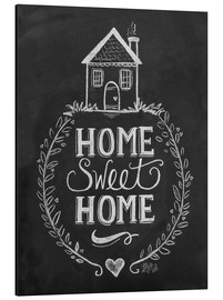 Alu-Dibond  Home Sweet Home - Lily & Val
