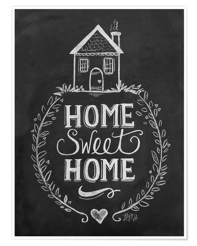 Home Sweet Home Posters And Prints Posterlounge Co Uk
